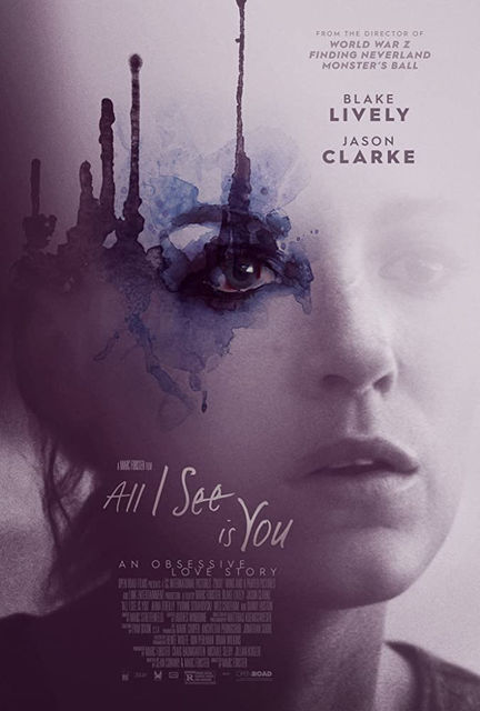 All I See Is You Feature Film 2015 2016 Crew United