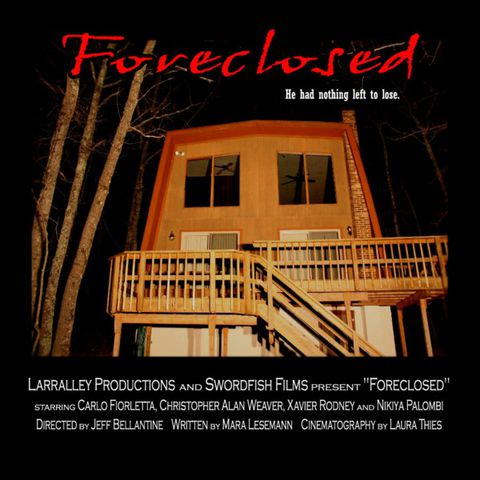 Foreclosed | © Larraley Productions