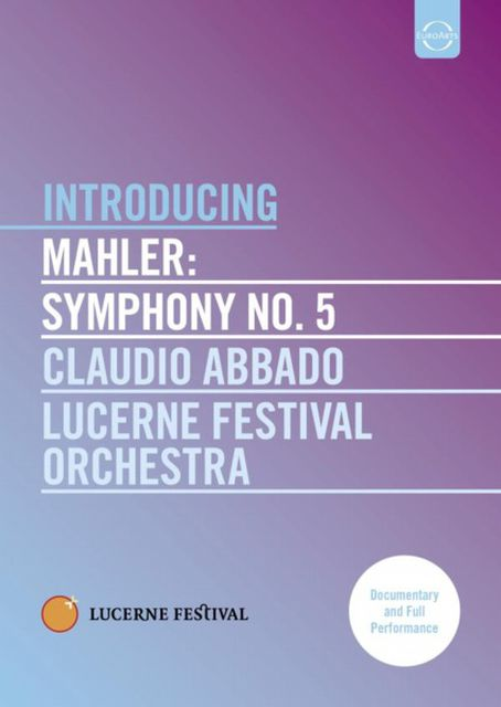 DVD-Cover - Introducing Mahler: Symphony No.5 | © EuroArts Music International GmbH