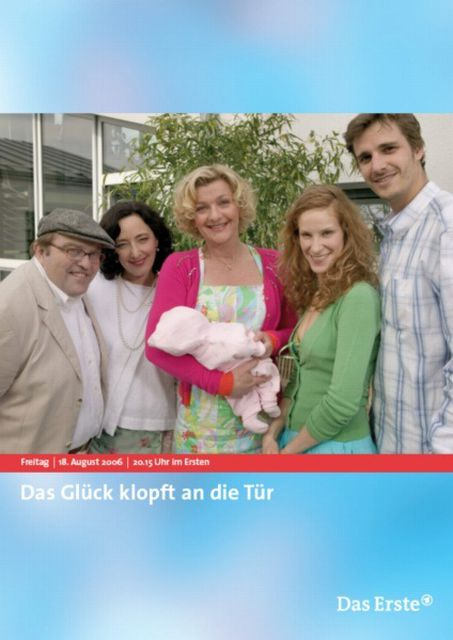 Das Glück Klopft An Die Tür Tv Film 2005 Crew United