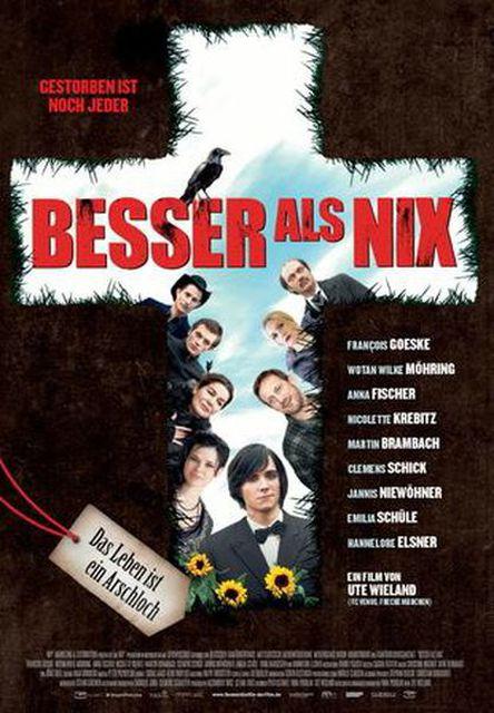 Besser Als Nix Feature Film 2012 2014 Crew United