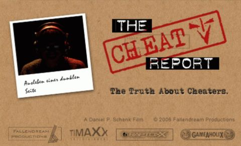Headergrafik zum Film The Cheat Report. | © 2007 Fallendream Productions GbR