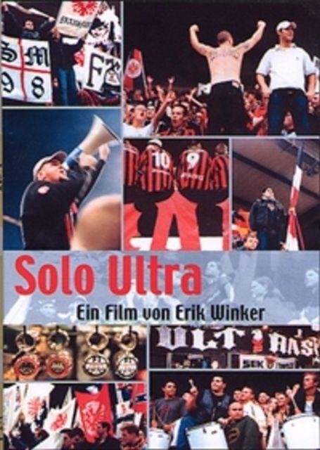 Solo Ultra Fussball Ist Ihr Leben Dokumentarfilm 2002
