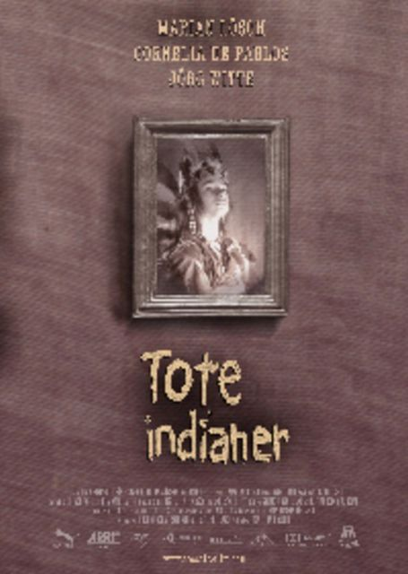 Poster Tote Indianer | © Toccata Film