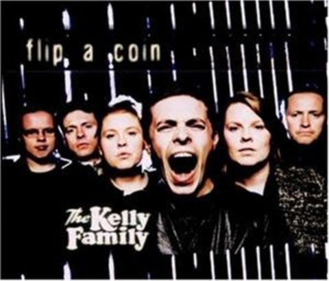 Kelly Family - Flip A Coin