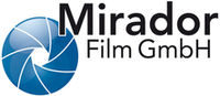 Mirador Film GmbH: TV Production, Production Company, commercial production, image film production, documentary production, music video production, postproduction, service production