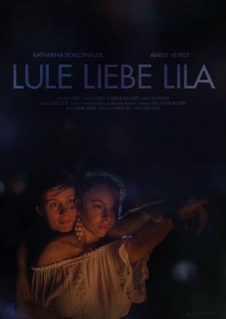 Lule Liebe Lila Kurzspielfilm 2016 2017 Crew United