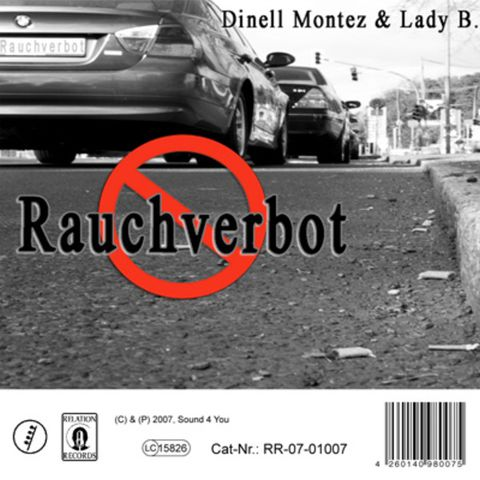 Cover Single Rauchverbot von Dinell Montez | © 2007 RelationRecords und Sound4You