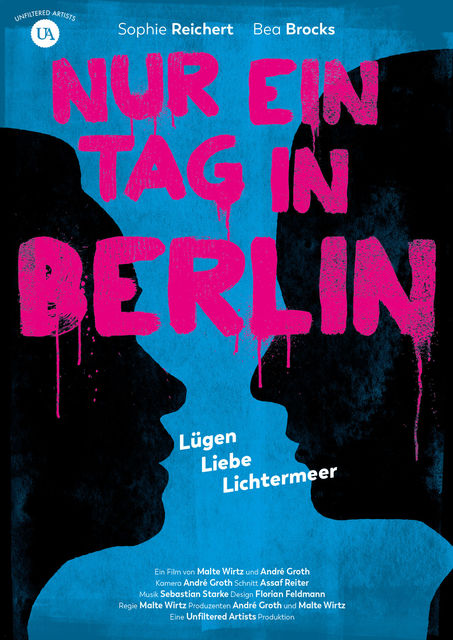Plakat NUR EIN TAG IN BERLIN | © Unfiltered Artists