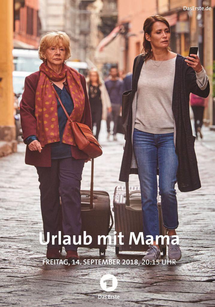 Urlaub Mit Mama Tv Film 2017 2018 Crew United